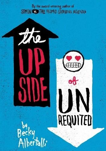 Okładka książki The Upside of Unrequited