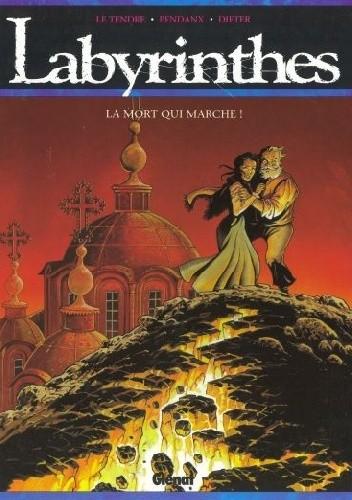 Okładka książki Labirynty TOM2: Śmierć, która nadchodzi
