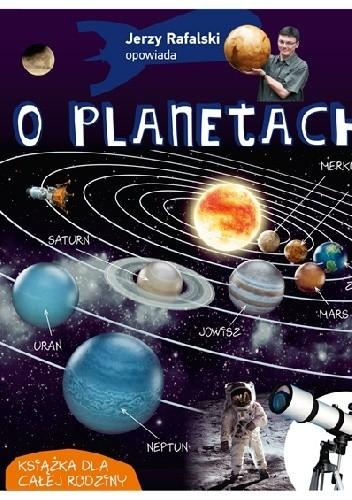 Okładka książki Jerzy Rafalski opowiada o planetach