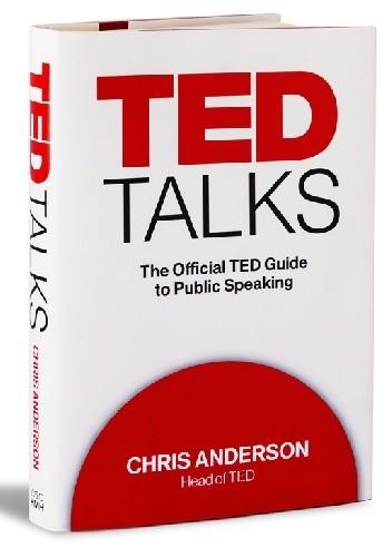 Okładka książki TED Talks: The Official TED Guide to Public Speaking