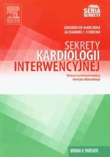 Okładka książki Sekrety kardiologii interwencyjnej
