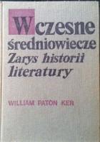 Wczesne średniowiecze (Zarys historii literatury)