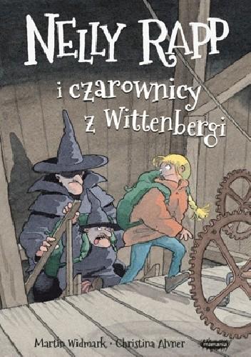 Okładka książki Nelly Rapp i czarownicy z Wittenbergi