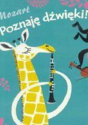 Okładka książki Mozart Poznaję dźwięki!
