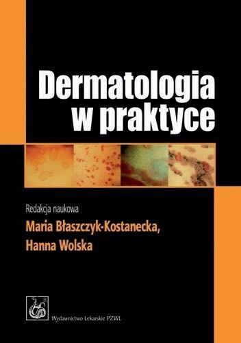 Okładka książki Dermatologia w praktyce. Wydanie 2