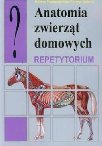Okładka książki Anatomia zwierząt domowych. Repetytorium