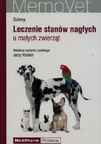Okładka książki Leczenie stanów nagłych u małych zwierząt