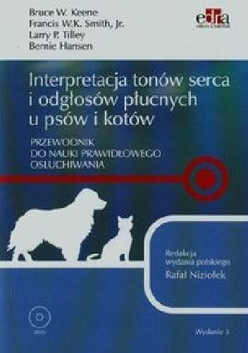 Okładka książki Interpretacja tonów serca i odgłosów płucnych u psów i kotów
