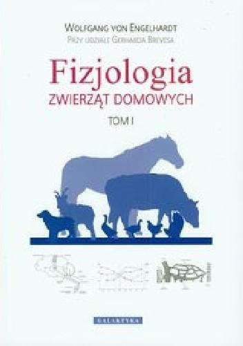 Okładka książki Fizjologia zwierząt domowych Tom 1