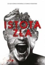 Istota zła - Jacek Skowroński