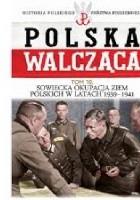 Sowiecka okupacja ziem polskich w latach 1939-1941