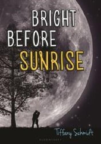 Okładka książki Bright Before Sunrise