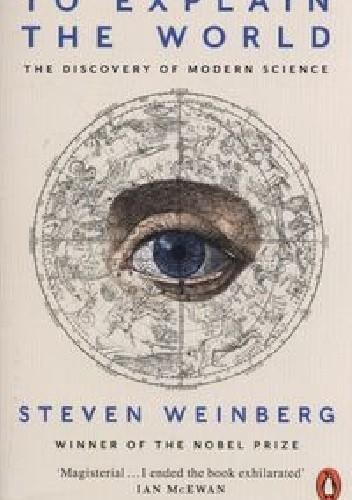 Okładka książki To Explain the World