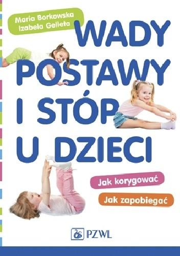 Okładka książki Wady postawy i stóp u dzieci. Jak korygować Jak zapobiegać