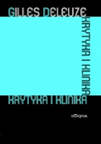 Okładka książki Krytyka i klinika