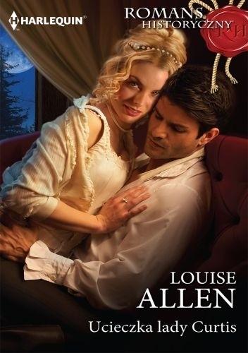 Okładka książki Ucieczka lady Curtis