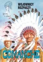 Comanche #2 - Wojownicy rozpaczy