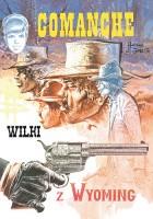 Comanche #3 - Wilki z Wyoming
