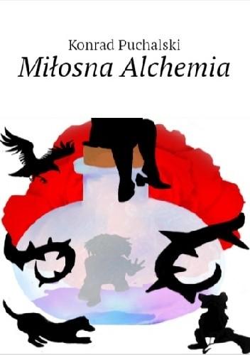 Okładka książki Miłosna Alchemia