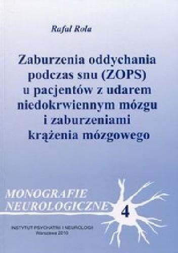 Okładka książki Zaburzenia oddychania podczas snu (ZOPS) u pacjentów z udarem niedokrwiennym mózgu i zaburzeniami krążenia mózgowego