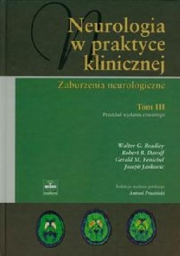 Okładka książki Neurologia w praktyce klinicznej Tom 3. Zaburzenia neurologiczne