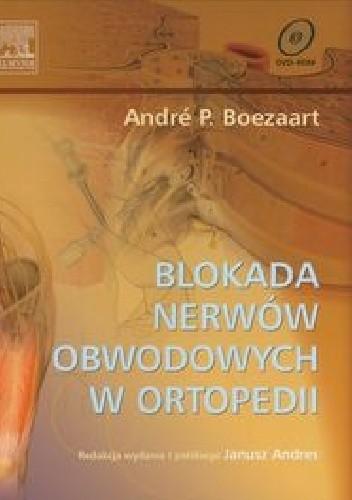 Okładka książki Blokada nerwów obwodowych w ortopedii