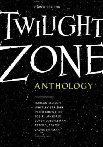 Okładka książki Twilight Zone: 19 Original Stories on the 50th Anniversary