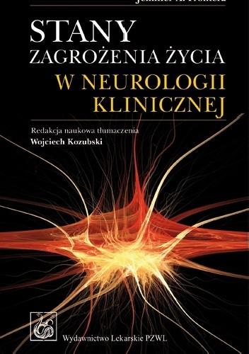 Okładka książki Stany zagrożenia życia w neurologii klinicznej