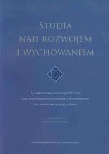 Okładka książki Studia nad rozwojem i wychowaniem