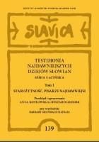 Testimonia najdawniejszych dziejów Słowian. Seria łacińska, tom 1