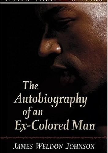 Okładka książki The Autobiography of an Ex-Colored Man