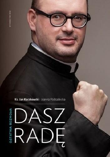 Okładka książki Dasz radę. Ostatnia rozmowa