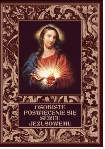 Okładka książki Osobiste poświęcenie się Sercu Jezusowemu