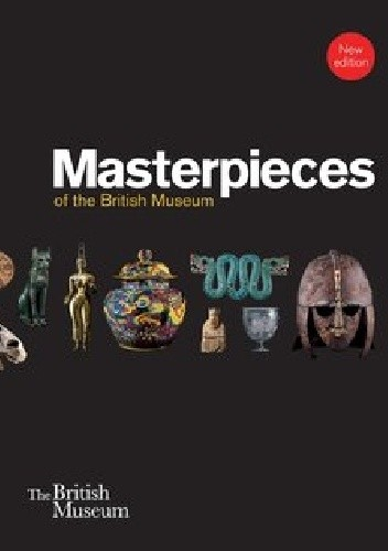 Okładka książki Masterpieces of the British Museum