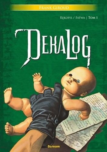 Okładka książki Dekalog 1-2: Rękopis / Fatwa