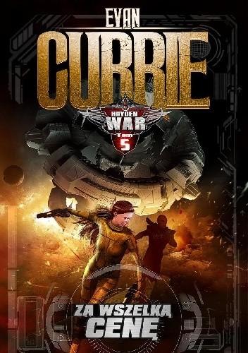 Okładka książki Hayden War 5: Za wszelką cenę
