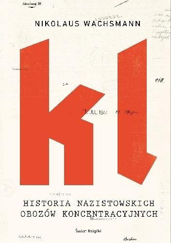 Okładka książki Historia nazistowskich obozów koncentracyjnych