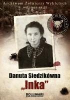 """Danuta Siedzikówna ,,Inka"""""""