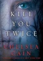 Kill You Twice