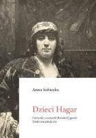 Dzieci Hagar. Literackie wizerunki Romów/Cyganów