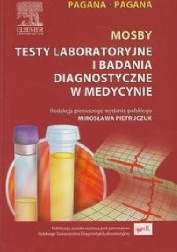Okładka książki Mosby Testy laboratoryjne i badania diagnostyczne w medycynie
