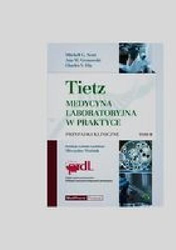 Okładka książki Tietz Medycyna laboratoryjna w praktyce Tom 2