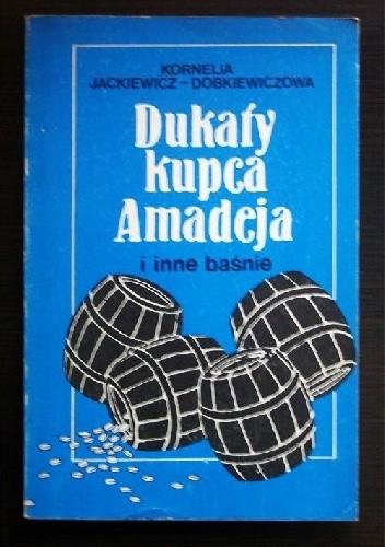 Okładka książki Dukaty kupca Amadeja i inne baśnie