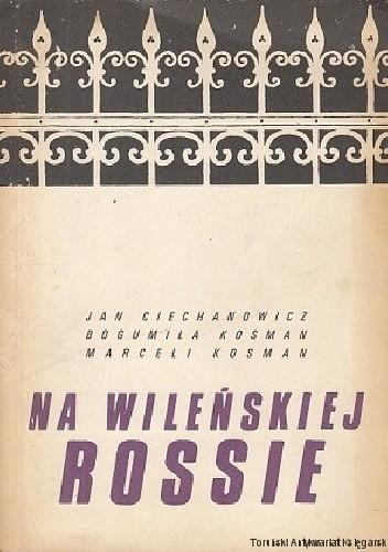 Okładka książki Na wileńskiej Rossie