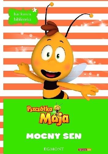 Okładka książki Pszczółka Maja. Mocny sen
