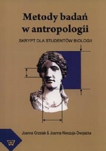 Okładka książki Metody badań w antropologii. Skrypt dla studentów biologii