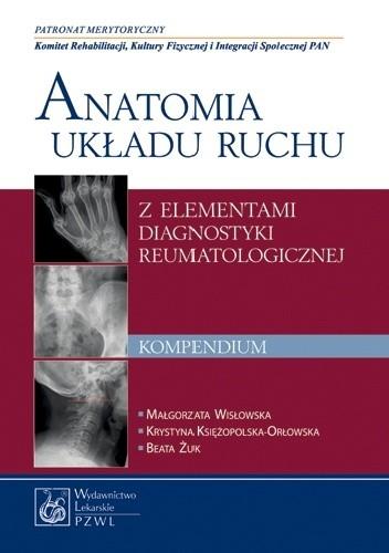 Okładka książki Anatomia układu ruchu z elementami diagnostyki reumatologicznej
