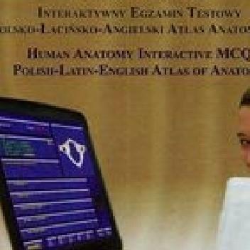 Okładka książki Anatomia człowieka Interaktywny egzamin testowy polsko-łacińsko-angielski atlas anatomiczny