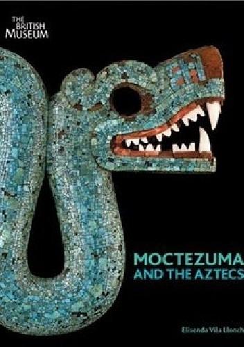 Okładka książki Moctezuma and the Aztecs