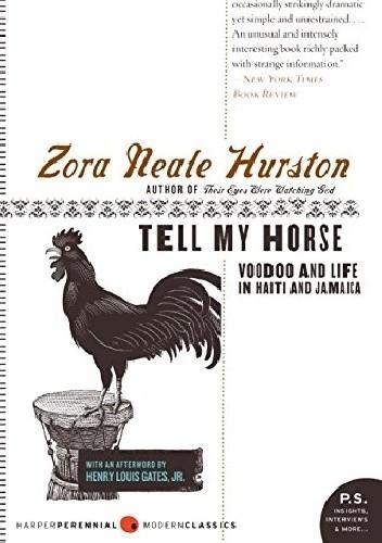 Okładka książki Tell My Horse: Voodoo and Life in Haiti and Jamaica